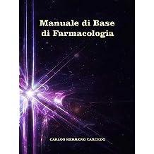 Manuale di Base di Farmacologia (Italian Edition)
