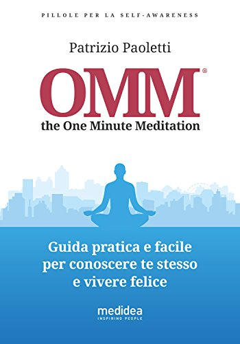 OMM the One Minute Meditation