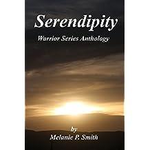 Serendipity: Anthology: Book 2.5 (Warrior Series 205)