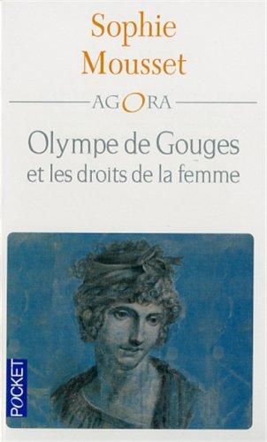 Olympes De Gouges Et Les Droits De La Femme par Sophie Mousset