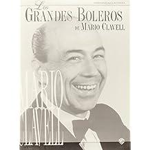Grandes Boleros de Mario Clavell: Piano-Vocales-Acordes