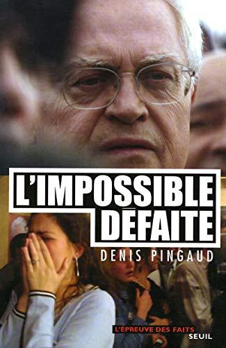 L'Impossible défaite
