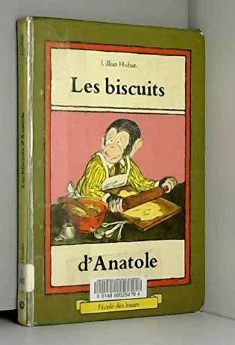 Les Biscuits d'Anatole (Collection Joie de lire)