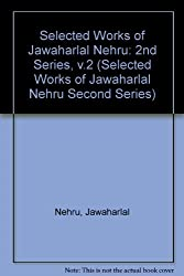 Selected Works of Jawaharlal Nehru: Second Series: 002