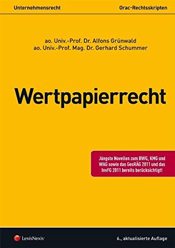 Unternehmensrecht (HR) - Wertpapierrecht (Orac Rechtsskripten)