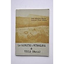 Cazoletas y petroglifos de Yecla (Murcia)