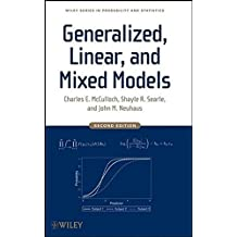 Generalized, Linear, and Mixed Models (Wiley Series in Probability and Statistics)