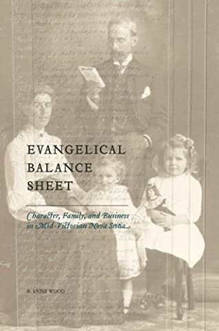 Evangelical Balance Sheet: Character, Family, and Business in Mid-Victorian Nova