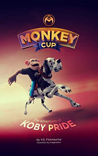 Monkey Cup: Adventures of Koby Pride (English Edition)