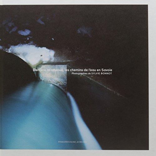 Derrière la retenue, les chemains de l'eau en Savoie (1DVD) par Collectif