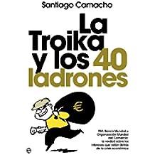 La troika y los 40 ladrones (Actualidad (esfera))