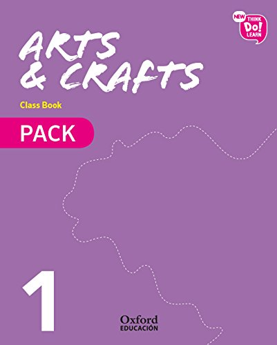 New Think Do Learn Arts & Crafts 1. Class Book + Stories Pack por Ana Isabel García Abellán
