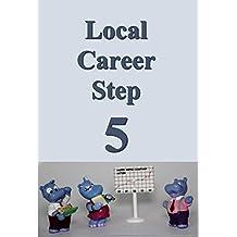 Local career step 05 (Japanese Edition)