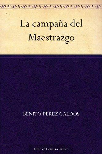 La campaña del Maestrazgo eBook: Benito Pérez Galdós: Amazon.es ...
