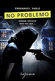 No problemo par Emmanuel Varle