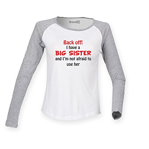 Brand88 - Back Off! I Have A Big Sister Damen Langarm Baseball T-Shirt Weiss & Grau