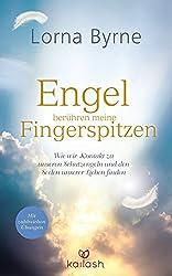 XXL-Leseprobe: Engel berühren meine Fingerspitzen: Wie wir Kontakt zu unseren Schutzengeln und den Seelen unserer Lieben finden - Mit zahlreichen Übungen