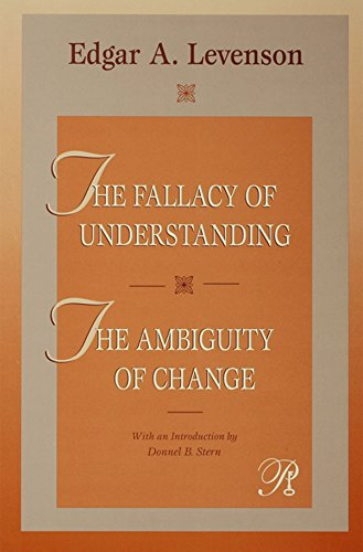The Fallacy of Understanding & The Ambiguity of Change (Psychoanalysis in a New Key Book Series)