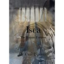 Isca: The Roman Fortress