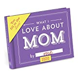 Knock Knock What I Love About Mom Fill In The Love Journal by Knock Knock (2014-01-01)