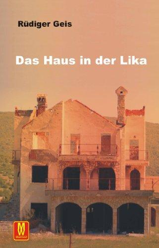 Das Haus in der Lika