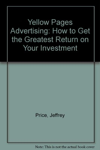 yellow-pages-advertising-how-to-get-the-greatest-return-on-your-investment