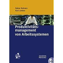 Produktivitätsmanagement von Arbeitssystemen