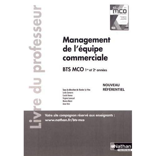 Management de l'équipe commerciale BTS MCO 1re et 2e années : Livre du professeur
