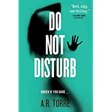 [(Do Not Disturb)] [By (author) A R Torre] published on (April, 2015)