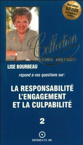 La responsabilité, l'engagement et la culpabilité, tome 2