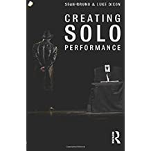 Creating Solo Performance