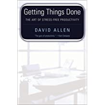 Getting Things Done: The Art of Stress-Free Productivity by David Allen (2001-01-01)