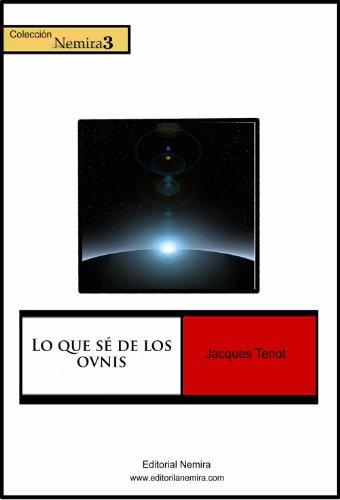 Lo que sé de los ovnis por Jacques Tenot