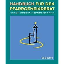 Handbuch für den Pfarrgemeinderat