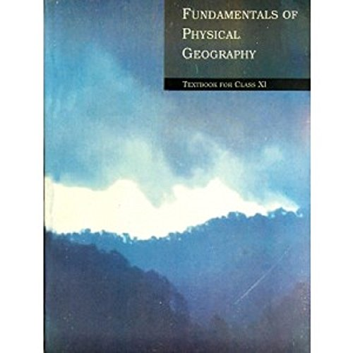 Fundamentals of Physical Geography – Textbook for Class – 11 – 11092 41OGiU8dErL