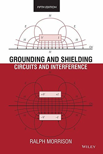 Grounding And Shielding: Circuits And Interference, 5Th Ed