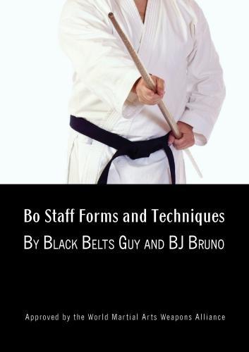 Preisvergleich Produktbild Bo Staff Training for Beginners to Black Belt