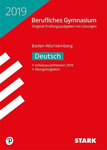 Abiturprüfung Berufliches Gymnasium - Deutsch - BaWü