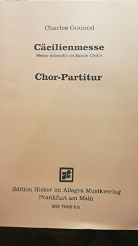 cacilienmesse chor partitur Gounod