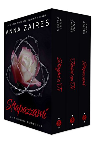 Strapazzami: La Trilogia Completa