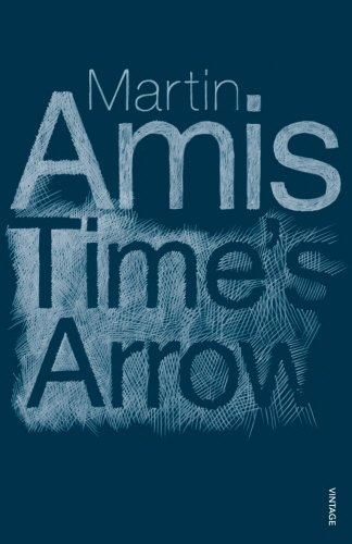 Time's Arrow by Martin Amis(1905-06-25)