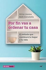 Por fin vas a ordenar tu casa par Elisabeth Comabella