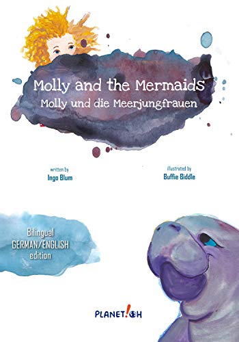 Molly and the Mermaids - Molly und die Meerjungfrauen: Bilingual Children's Picture Book English German (Molly the Seacow 1) (English Edition)