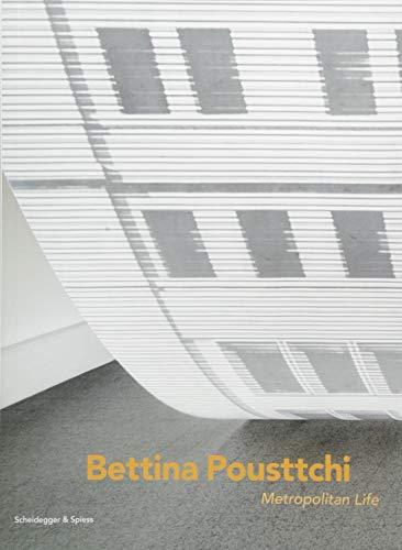 Bettina pousttchi metropolitan life /anglais/italien por Collectif