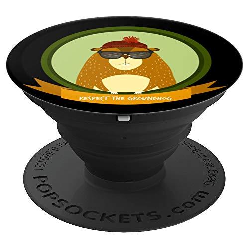 Woodchuck Day Meteorologe Geschenk - Respect The Groundhog - PopSockets Ausziehbarer Sockel und Griff für Smartphones und Tablets