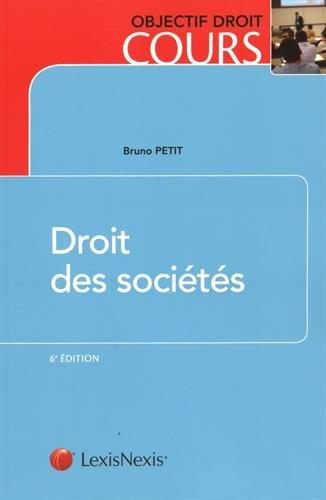 Droit des sociétés par Bruno Petit