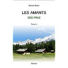 LES AMANTS DES PRAZ (tome 2)
