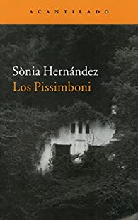 Los Pissimboni par Sònia Hernández Hernández