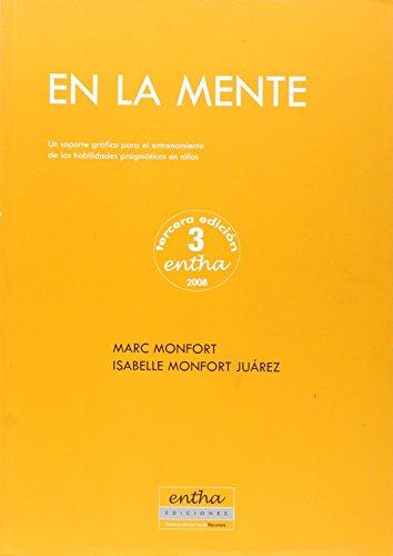 En la mente : un soporte gráfico para el entrenimiento de las habilidades pragmáticas en niños por Marc Monfort Juarez