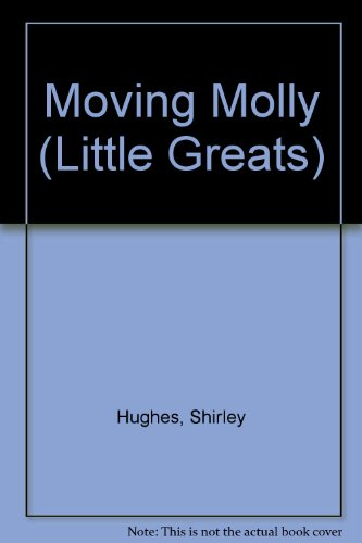 Moving Molly.